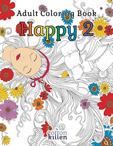 Download Adult Coloring Book - Happy 2: 49 of the most exquisite designs for a relaxed and joyful coloring time pdf epub