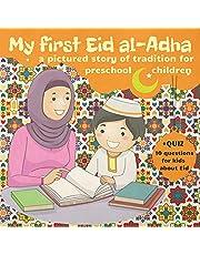 My First Eid al-Adha: Book for Preschool Kids about Eid al Adha Story Tradition Celebrations. Quran Lessons for Muslim Child. Quiz Eid al-Adha Activity Book. Eid Mubarak