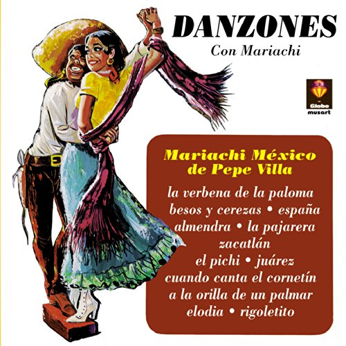 Mariachi Mexico Stream or buy for $5.99 · Danzones Con Mariachi