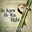He Knew He Was Right Audiobook by Anthony Trollope Narrated by Nigel Patterson