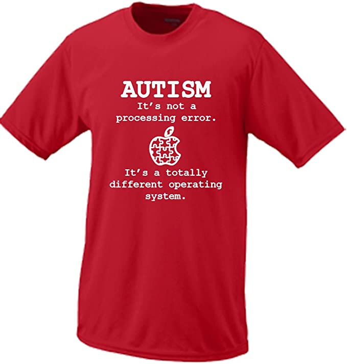Autism Its Not A Processing Error Its A Totally Different Operating System T-Shirt