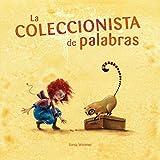 La coleccionista de palabras (Spanish Edition)