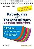 Pathologies et thérapeutiques en soins infirmiers: 137 fiches pour ESI et infirmiers