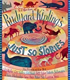 A Collection of Rudyard Kipling's Just So Stories