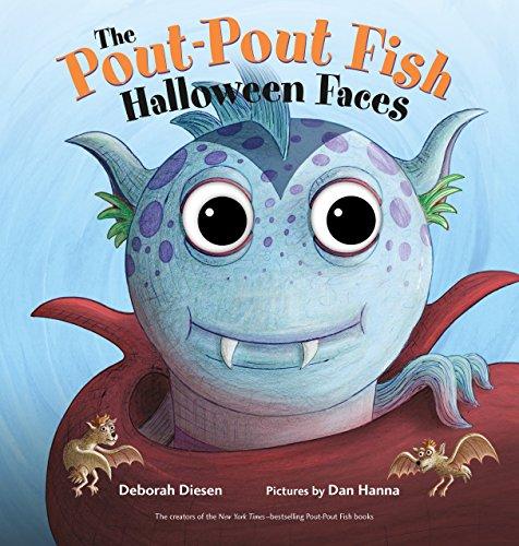 The Pout-Pout Fish Halloween Faces (A Pout-Pout Fish ()