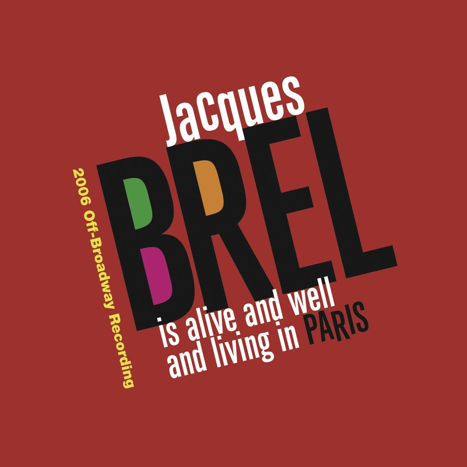 security Jacques Brel Is Alive Many popular brands And Paris In Well Living
