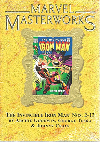 Marvel Masterworks Vol. 107 the Invincable Iron Man Nos 2-13 (Marvel Masterworks, 107)