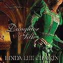 Daughter of Silk Audiobook by Linda Lee Chaikin Narrated by Christine Rendel