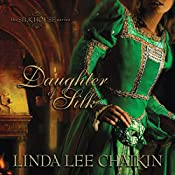 Daughter of Silk | Linda Lee Chaikin