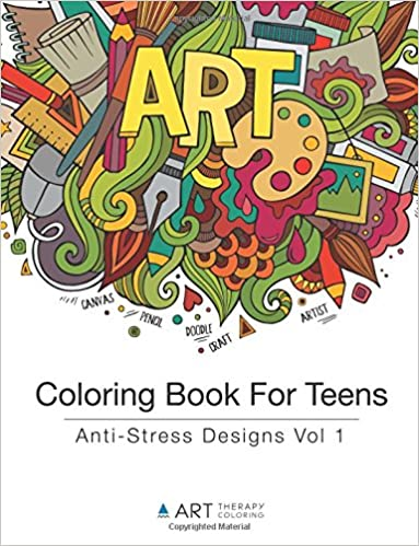 Coloring book for teens anti stress designs vol 1 coloring books for teens volume 1 art therapy coloring 9781944427160 amazon com books
