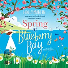 Spring at Blueberry Bay: Hope Island Series, Book 1 Audiobook by Holly Martin Narrated by Penny Andrews