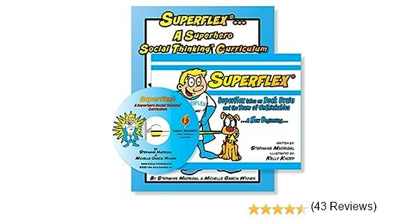 Superflex ... A Superhero Social Thinking Curriculum: Stephanie ...