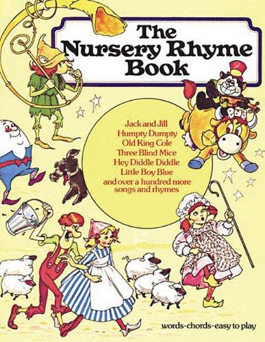 The Nursery Rhyme Book: P/V/G (Piano Book): Hal Leonard Corp ...