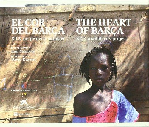 Descargar Libro El Cor Del Barça: Xics, Un Projecte Solidari David Dusster Vélez