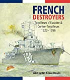 French Destroyers: Torpilleurs d'Escadres and Contre-Torpilleurs, 1922-1956