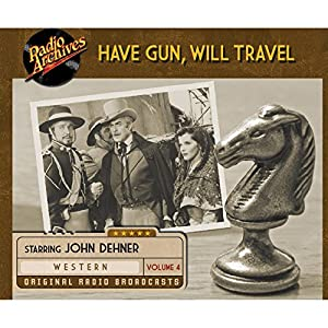 Have Gun, Will Travel, Volume 4 Radio/TV Program