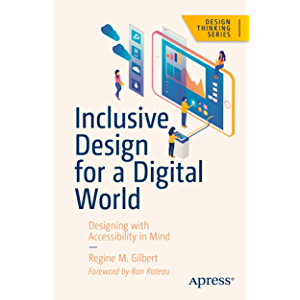 Inclusive Design for a Digital World: Designing with Accessibility in Mind (Design Thinking)