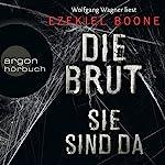 Die Brut - Sie sind da (Die Brut 1)   Ezekiel Boone