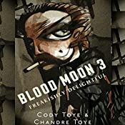 Blood Moon 3: Blood Moon Chronicles | Cody Toye, Chandre Bronkhorst