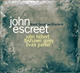 Sound, Space and Structures by John Escreet (2013-05-04)
