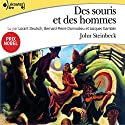 Des souris et des hommes Performance by John Steinbeck Narrated by Lorant Deutsch, Bernard-Pierre Donnadieu, Jacques Gamblin, Jean-Yves Berteloot, Nathalie Bienaimé, Loïc Houdré