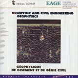 Reservoir and Civil Engineering Geophysics, Mari, J. and Chapellier, D., 271080770X