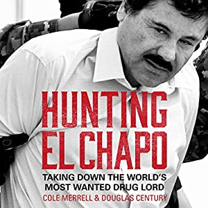 Hunting El Chapo Audiobook