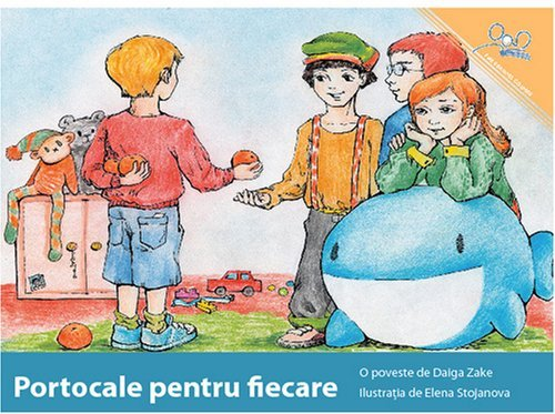 Download By Daiga Zake Portocale Pentru Fiecare  Oranges for Everybody (Romanian Edition) [Paperback] PDF