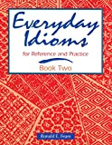 Everyday Idioms 1st Edition