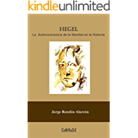 Hegel, La Autoconciencia de la Libertad en la Historia