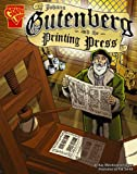 Johann Gutenberg and the Printing Press (Inventions and Discovery)