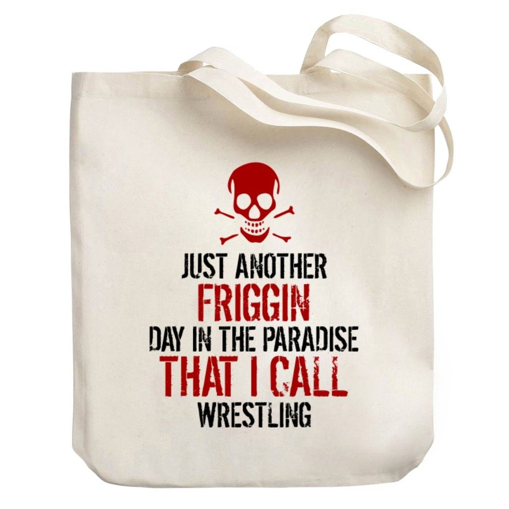 Teeburon JUST ANOTHER DAY IN THE PARADISE Wrestling Canvas Tote Bag