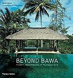 Beyond Bawa: Modern Masterworks Of Monsoon Asia