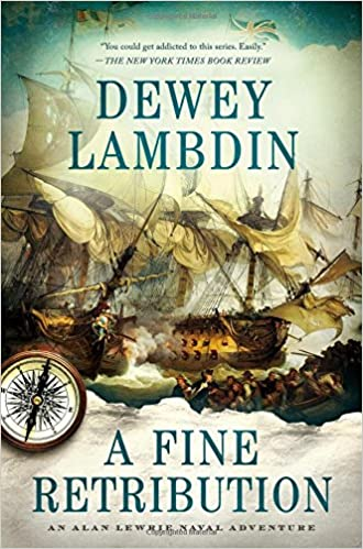 A Fine Retribution: An Alan Lewrie Naval Adventure (Alan Lewrie Naval Adventures)