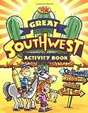 The Great Southwest Activity Book, Luna Rising Editors, 0873588444