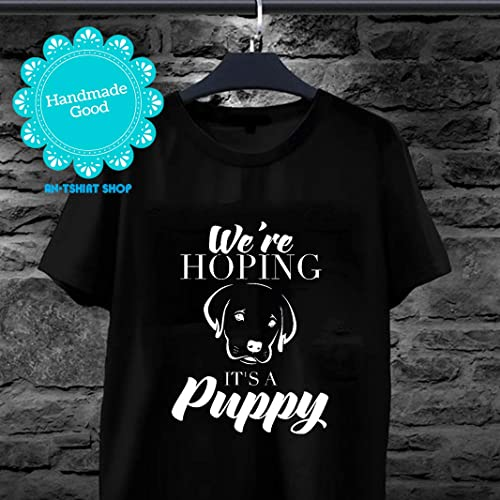 ebed85ac Amazon.com: We're Hoping It's A Puppy T-Shirt Dog Lover Pregnancy ...