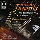 French Fireworks%3A The Symphonic Organ