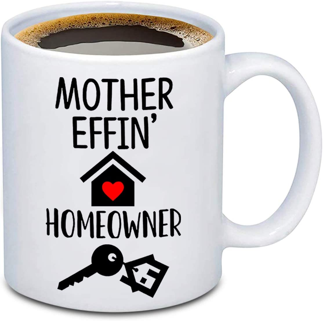 BEKECH Housewarming Mug for New Homeowner Mother Effin Homeowner Funny Coffee Mug for New First Time Home Owner Present House Warming Presents Tea Mug Cup (Mother Effin' Homeowner)