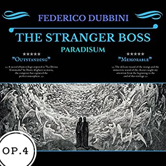 The Stranger Boss: Paradisum by Federico Dubbini on Amazon Music