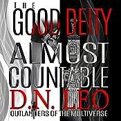 The Good Deity: Almost Countable | D. N. Leo