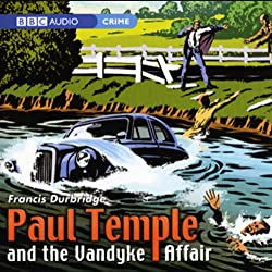 Paul Temple and the Vandyke Affair (Dramatised)