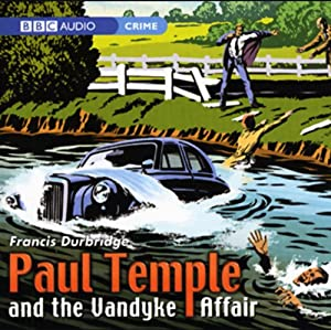 Paul Temple and the Vandyke Affair (Dramatization) Hörspiel