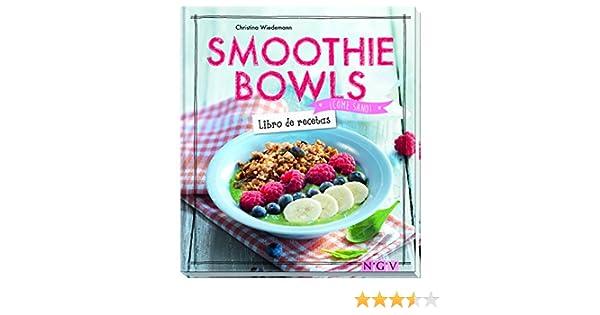 Smoothie bowls (¡Come sano!): Amazon.es: Wiedemann, Christina: Libros