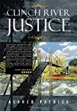 Clinch River Justice, Alfred Patrick, 1477116877