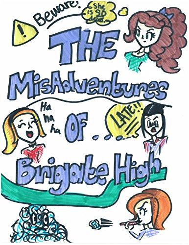 The MisAdventure of Brigate High