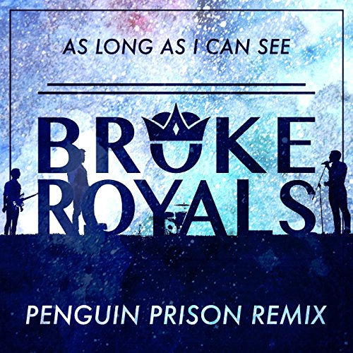 As Long as I Can See (Penguin Prison Remix)
