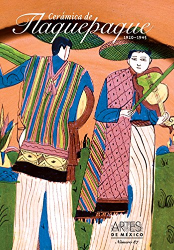 Ceramica de Tlaquepaque (Pottery of Tlaquepaque), Artes de Mexico # 87 (Bilingual edition: Spanish/English) (Coleccion Artes De Mexico/ Collection Arts of Mexico) (Spanish Edition)