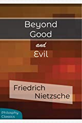 Beyond Good and Evil 2019 Edition (Illustrated) Kindle Edition