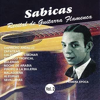 Piropo a la Bulería (Guitarra Flamenca) de Sabicas en Amazon Music ...