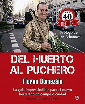 Del Huerto Al Puchero (Fuera de colección): Amazon.es: Domezáin ...
